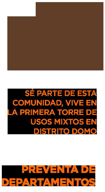 caliza se parte de esta comunidad vive en la primera torre de usos mixtos en distrito domo preventa de departamentos